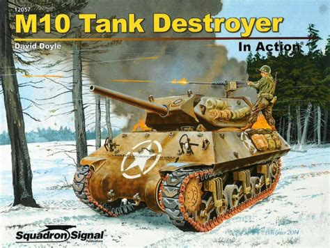 Review: M10 Tank Destroyer in Action | IPMS/USA Reviews