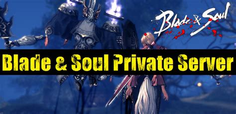 Blade & Soul Download - Private Server mit English Patch