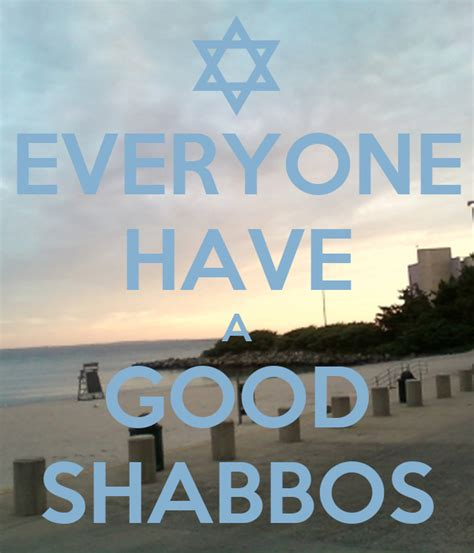 EVERYONE HAVE A GOOD SHABBOS Poster | Aaron Cimbal | Keep