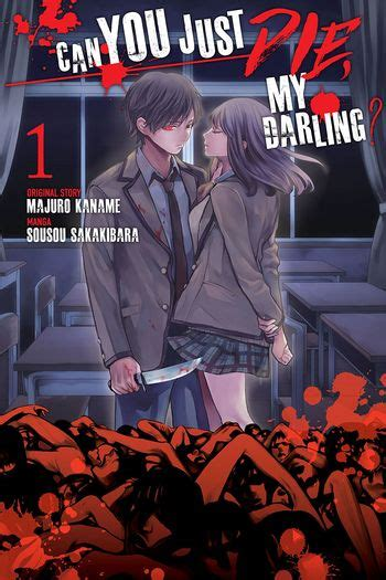 Can You Just Die, My Darling? Manga   Anime-Planet